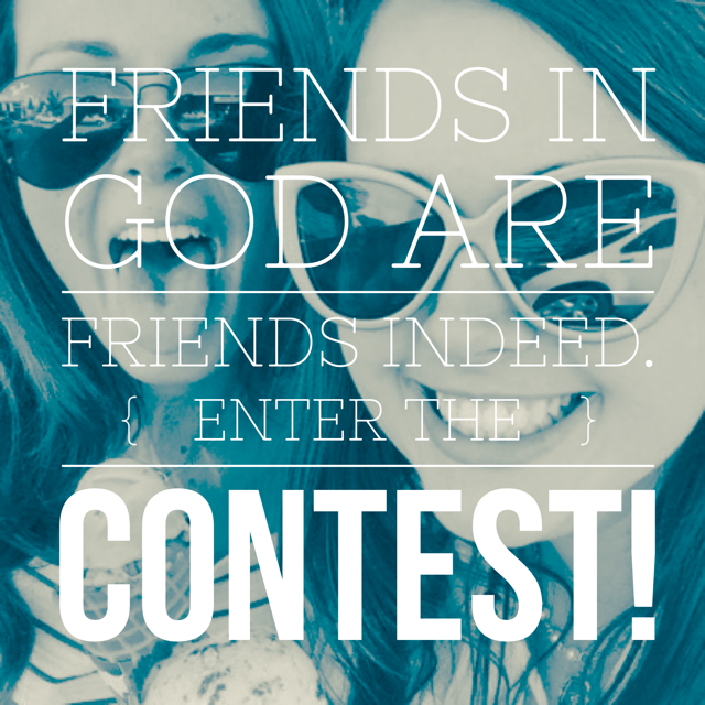 friends in God contest 1