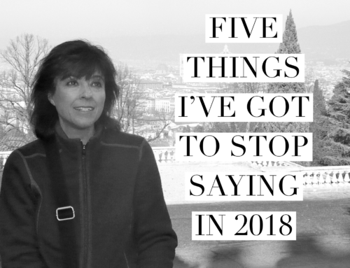 5 Things I've Got to Stop Saying in 2018