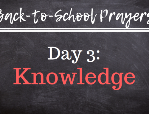 Back-to-School Prayers: Day 3