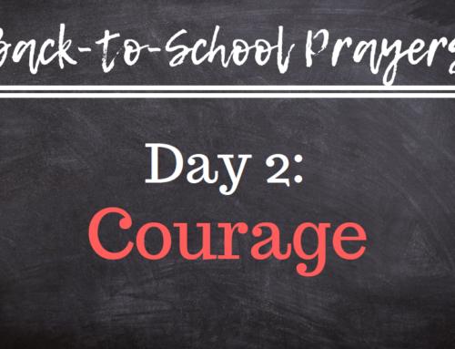 Back-to-School Prayers: Day 2