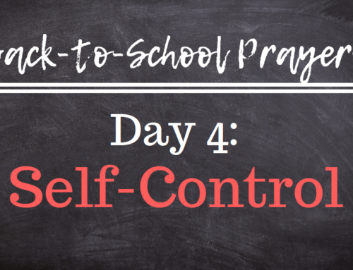 Back-to-School Prayers: Day 4
