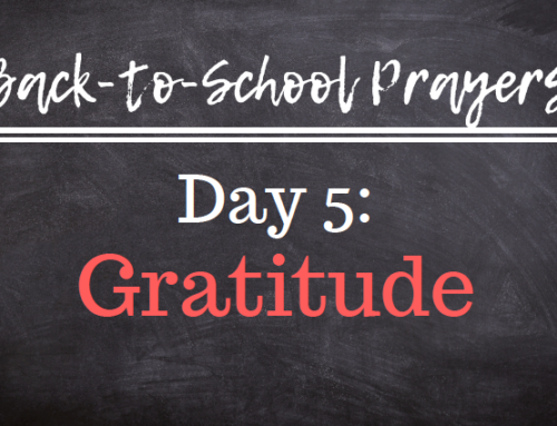 Back-to-School Prayers: Day 5
